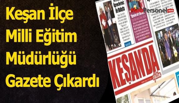 Keşan İlçe Milli Eğitim Müdürlüğü Gazete Çıkardı