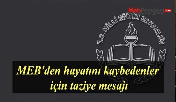 MEB'den hayatını kaybedenler için taziye mesajı
