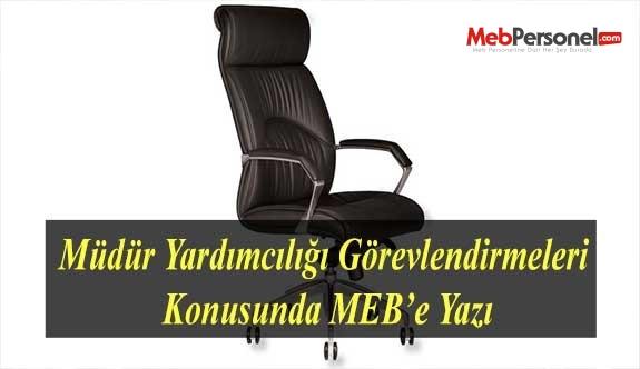 Müdür Yardımcılığı Görevlendirmeleri Konusunda MEB'e Yazı