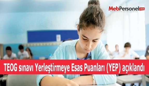 TEOG sınavı Yerleştirmeye Esas Puanları (YEP) açıklandı