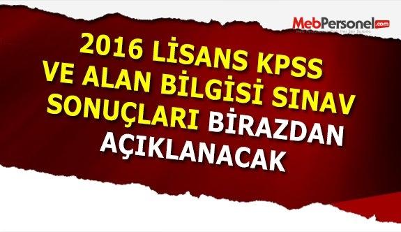 2016 Lisans KPSS Sonuçları Açıklanıyor