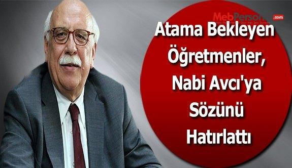 Atama Bekleyen Öğretmenler, Nabi Avcı'ya Sözünü Hatırlattı