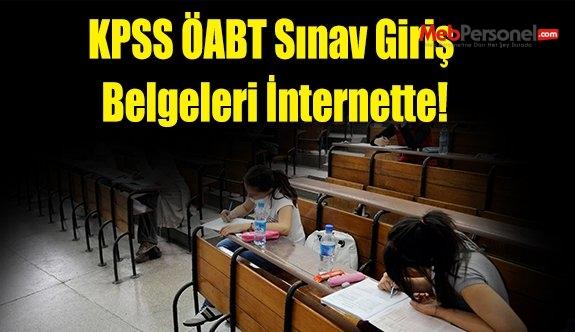 KPSS ÖABT Sınav Giriş Belgeleri İnternette!