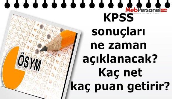 KPSS sonuçları ne zaman açıklanacak? Kaç net kaç puan getirir?