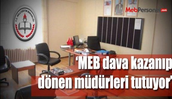 MEB, Davayı kazanan müdürleri yerinde tutuyor