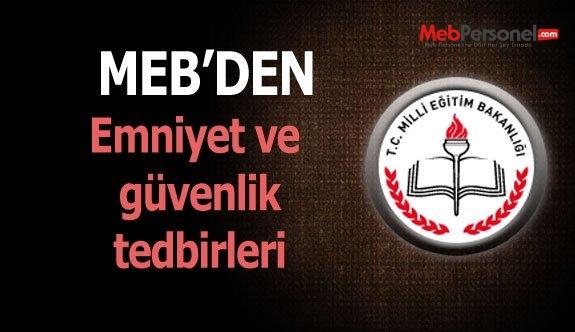 MEB'den emniyet ve güvenlik tedbirleri yazısı