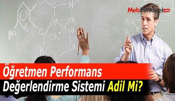 Öğretmen Performans Değerlendirme Sistemi Adil Mi?