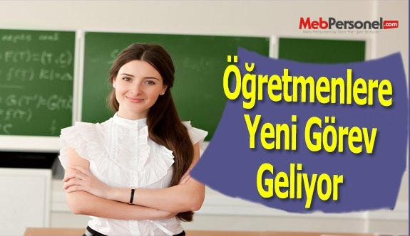 Öğretmenlere Yeni Görev Geliyor