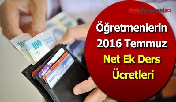 Öğretmenlerin 2016 Temmuz Net Ek Ders Ücretleri