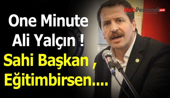 One Minute Ali Yalçın !