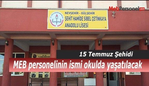 15 Temmuz şehidi MEB personelinin ismi okulda yaşatılacak