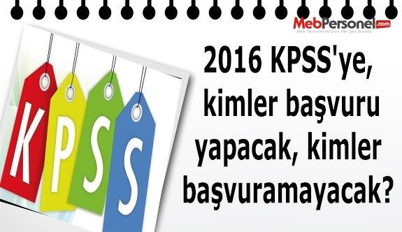 2016 KPSS'ye, kimler başvuru yapacak, kimler başvuramayacak?