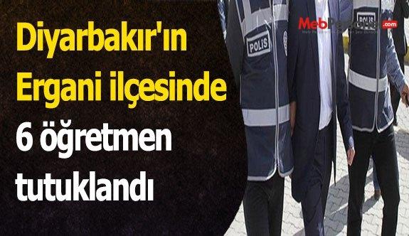 Diyarbakır'ın Ergani ilçesinde 6 öğretmen tutuklandı