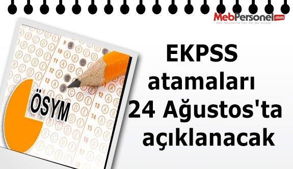 EKPSS atamaları 24 Ağustos'ta açıklanacak
