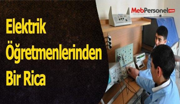 Elektrik Öğretmenlerinden Bir Rica
