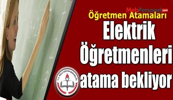 Elektrik Öğretmenliği Mezunları Atama Bekliyor