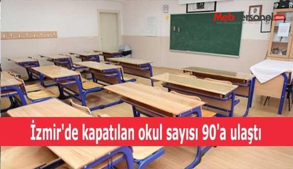 İzmir'de kapatılan okul sayısı 90'a ulaştı