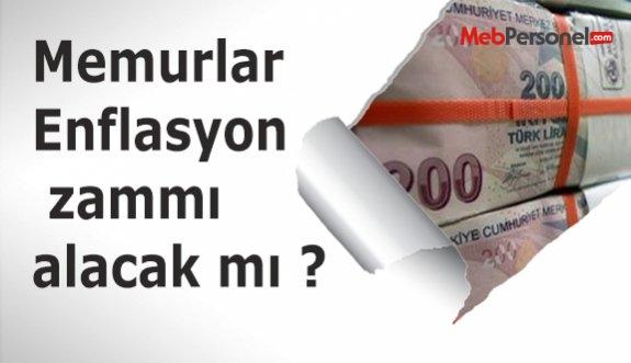 Memurlar Enflasyon zammı alacak mı ?