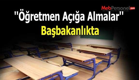 ''Öğretmen Açığa Almalar'' Başbakanlıkta