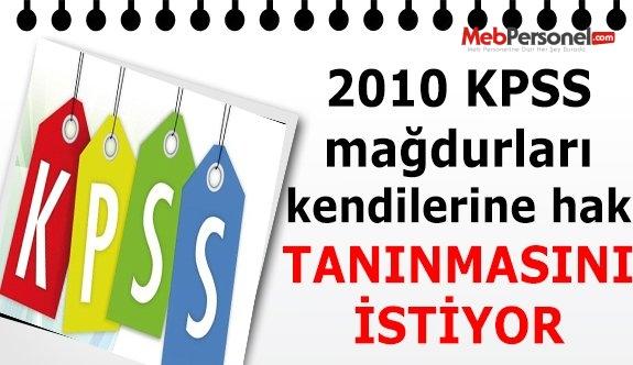 2010 KPSS mağdurları kendilerine hak tanınmasını istiyor