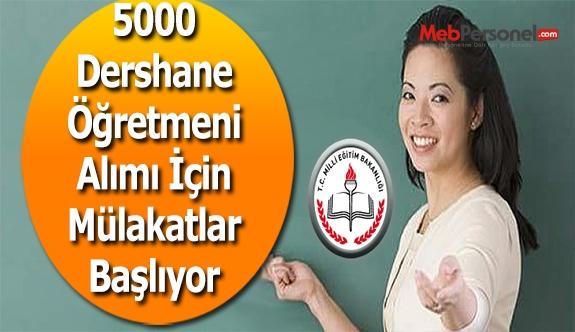 5000 Dershane Öğretmeni Alımı İçin Mülakatlar Başlıyor