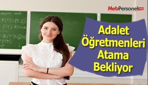 Adalet Öğretmenleri Atama Bekliyor