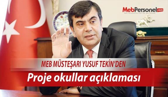MEB Müsteşarı Tekin'den proje okullar açıklaması