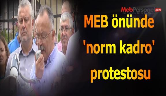 MEB önünde 'norm kadro' protestosu