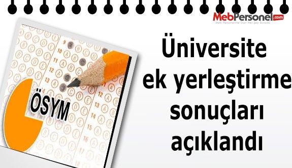 Üniversite ek yerleştirme sonuçları açıklandı