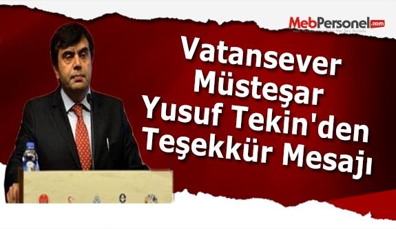 Vatansever Müsteşar Yusuf Tekin'den Teşekkür Mesajı