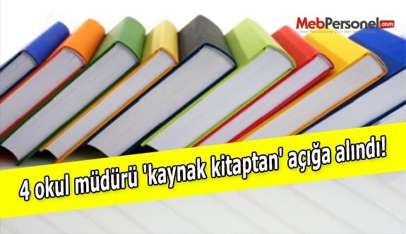 4 okul müdürü 'kaynak kitaptan' açığa alındı!