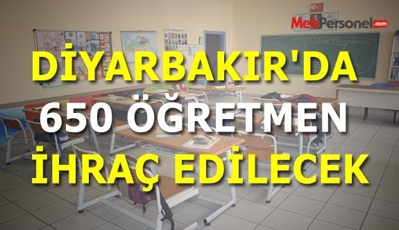 Diyarbakır'da 650 öğretmen ihraç edilecek