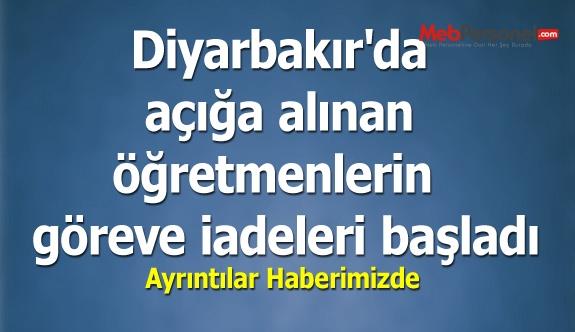 Diyarbakır'da açığa alınan öğretmenlerin  göreve iadeleri başladı.