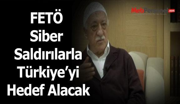 FETÖ, siber saldırılarla Türkiye'yi hedef alacak