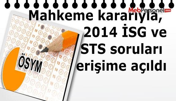 Mahkeme kararıyla, 2014 İSG ve STS soruları erişime açıldı