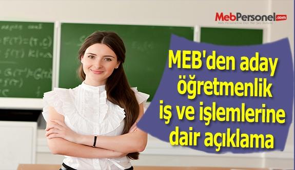 MEB'den aday öğretmenlik iş ve işlemlerine dair açıklama