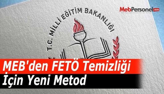 MEB'den FETÖ Temizliği İçin Yeni Metod