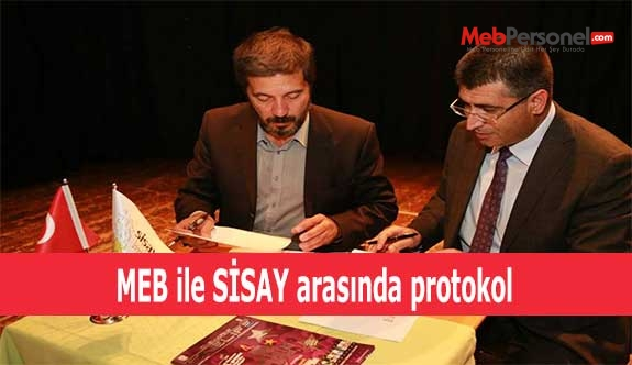 MEB ile SİSAY arasında protokol