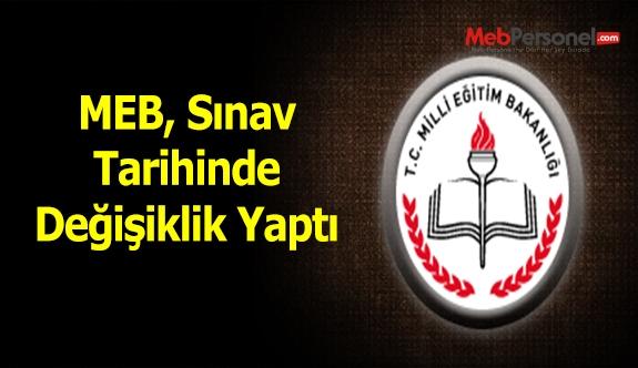MEB, Sınav Tarihinde Değişiklik Yaptı