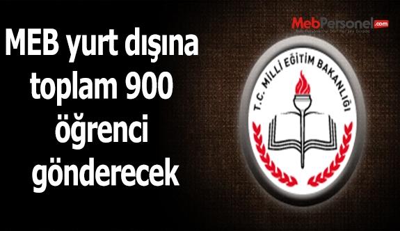 MEB yurt dışına toplam 900 öğrenci gönderecek