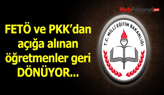 PKK ve FETÖ'den Açığa Alınanlardan Göreve İadeler Başladı