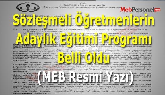 Sözleşmeli Öğretmenlerin Adaylık Eğitimi Programı Belli Oldu (MEB Resmi Yazı)