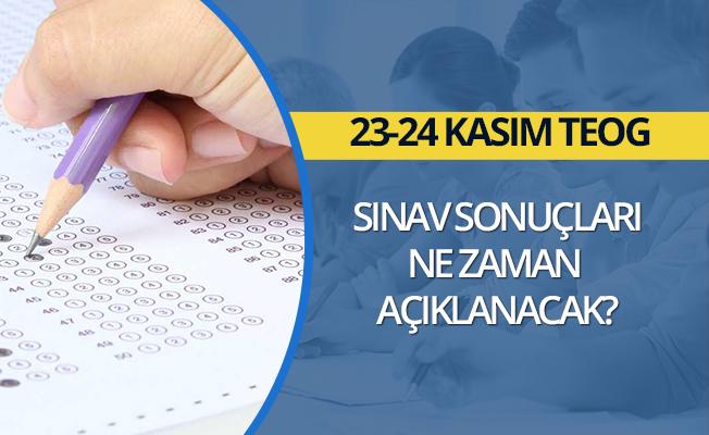 23, 24 Kasım TEOG sınav sonucu ne zaman açıklanacak?