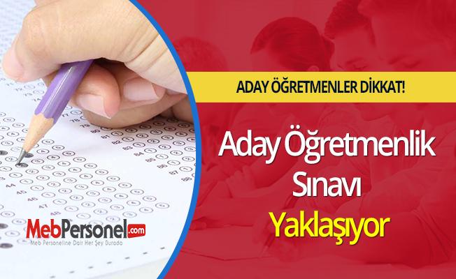 Aday Öğretmenlik Sınavı Yaklaşıyor
