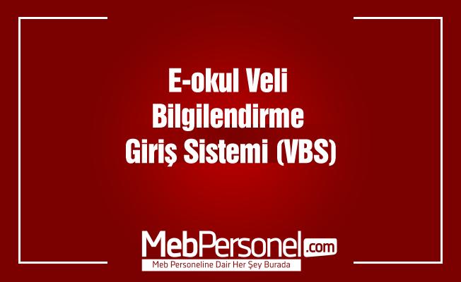 E-okul Veli Bilgilendirme Giriş Sistemi (VBS)