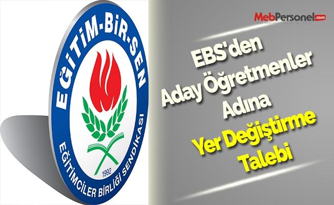 EBS'den Aday Öğretmenler Adına Yer Değiştirme Talebi