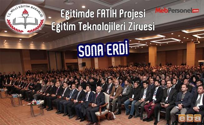 Eğitimde FATİH Projesi Eğitim Teknolojileri Zirvesi başarıyla tamamlandı