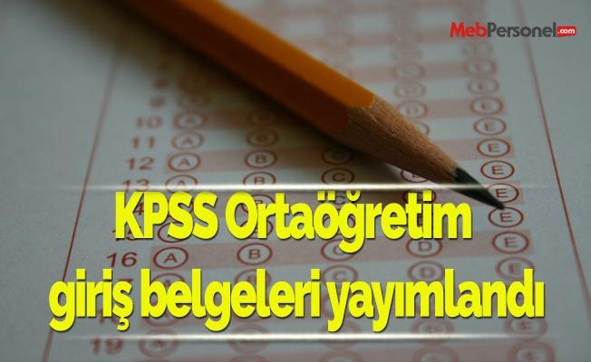 KPSS Ortaöğretim giriş belgeleri yayımlandı