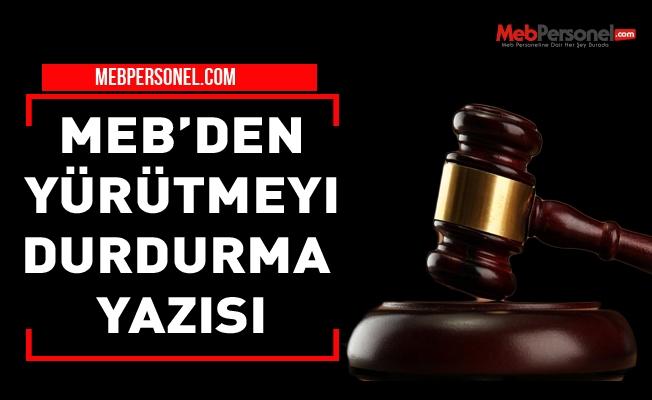 MEB'den ''Yürütmeyi Durdurma Kararı'' Yazısı