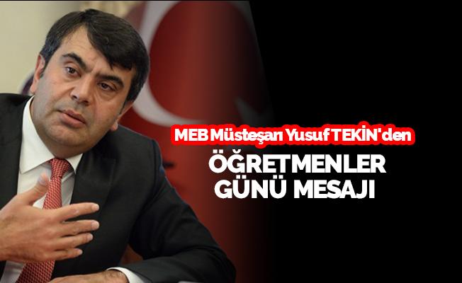 MEB Müsteşarı Yusuf Tekin'den Öğretmenler Günü Mesajı